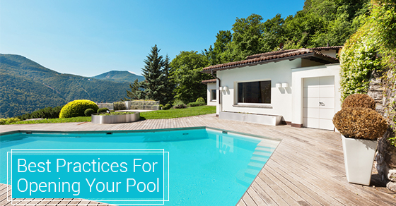 Best Practices For Opening Your Pool