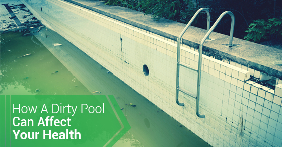 How A Dirty Pool Can Affect Your Health