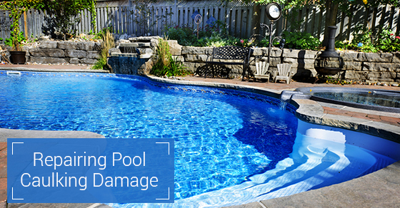 Repairing Pool Caulking Damage