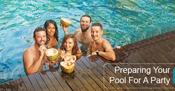 Preparing Your Pool For A Party