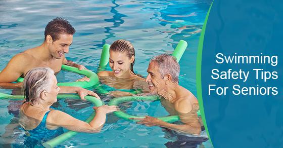Swimming Safety Tips For Seniors