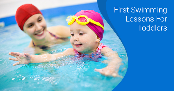 First Swimming Lessons For Toddlers