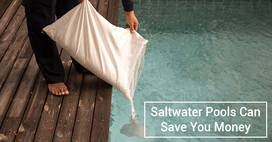 Saltwater Pools Can Save You Money