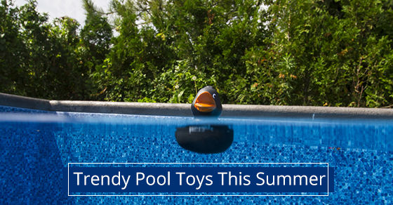 Trendy Pool Toys This Summer