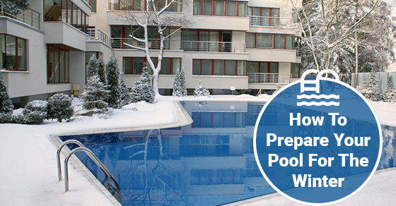 How To Prepare Your Pool For The Winter