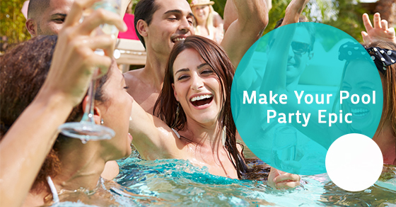 Make Your Pool Party Epic