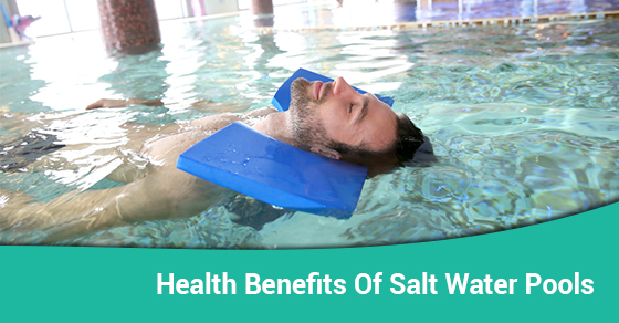 Five Health Benefits Of Salt Water Pools | Ferrari Pools