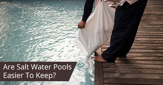 Are Saltwater Pools Easier To Maintain?